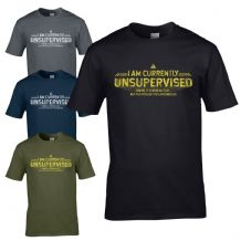 I Am Currently Unsupervised T-Shirt - Possibilities Are Endless Mens Gift Top